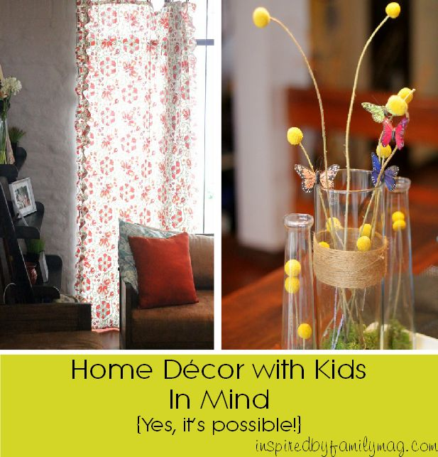 Home decor with kids in mind tips posts flower and for kids Kids in mind