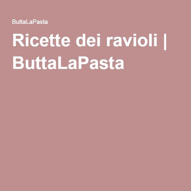 Ricette dei ravioli | ButtaLaPasta