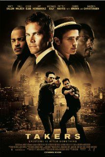 Takers (2010) Poster - Paul Walker, Chris Brown, Hayden Christensen, Matt Dillon