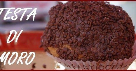 INGREDIENTI per 12 Teste di Moro: Pan di spagna: 150 gr di farina 150 gr fecola di patate 9 uova 250 gr zucchero al vel...