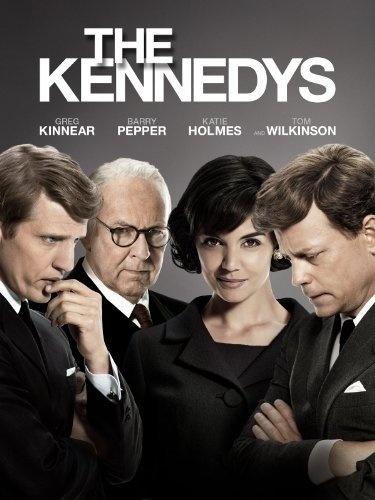 Amazon.com: The Kennedys: Greg Kinnear, Barry Pepper, Katie Holmes, Tom Wilkinson, Jon Cassar: Movies & TV
