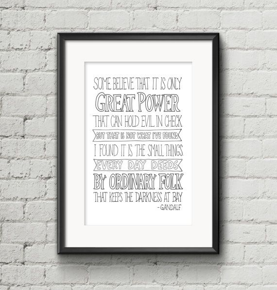 Lord of the Rings Gandalf Quote Print by LittleInklingsDesign