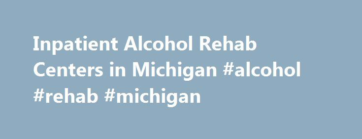 what happens in inpatient alcohol rehab