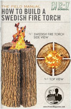 Spy School: How to Build a Swedish Fire Torch for Cooking and Warmth