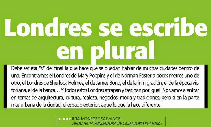 Revista ciudad sostenible: +S Tendencias _ Londres se escribe en plural