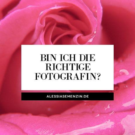 Fotograf Aalen - Bin ich die richtige Fotografin für dich? - alessiasemenzin.de
