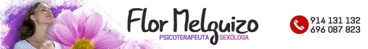 PSICOTERAPEUTA Y SEXÓLOGA EN MADRID - 91 413 11 32 - Mª FLOR MELGUIZO