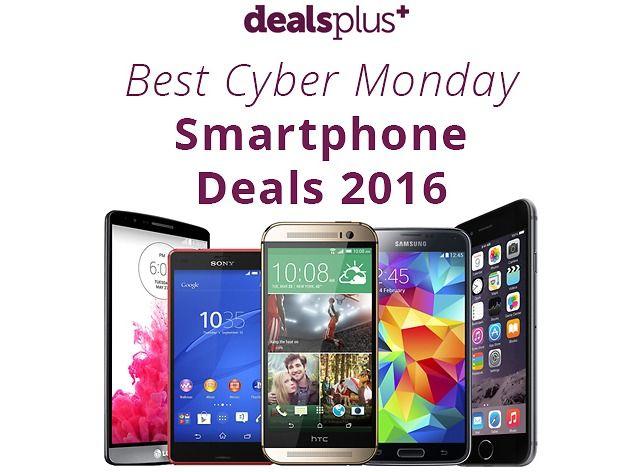 Best Cell Phone & Smart Phone Deals for Cyber Monday 2016 CM Deals (dealsplus.com)