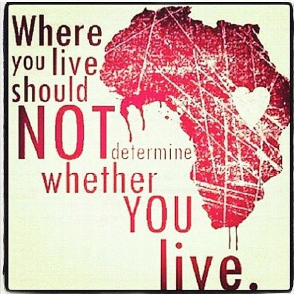 Where you live shouldn't determine whether you live. http://ow.ly/bbzvh
