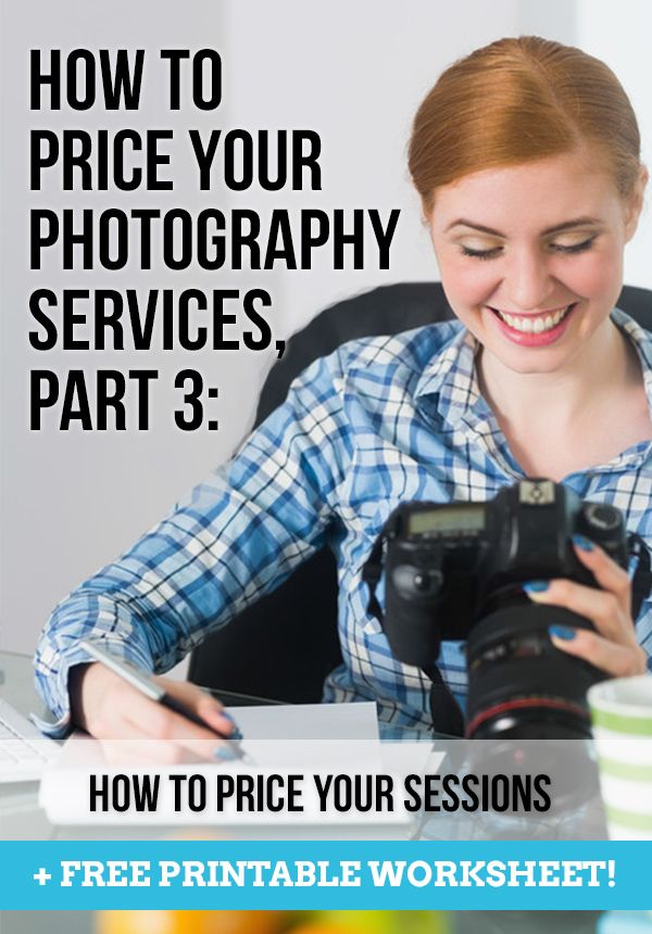 How to Price Your Photography Services Pt. 3