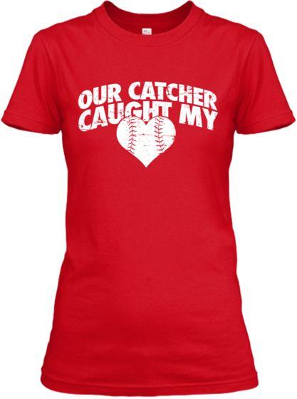 Catcher Caught My Heart   Teespring