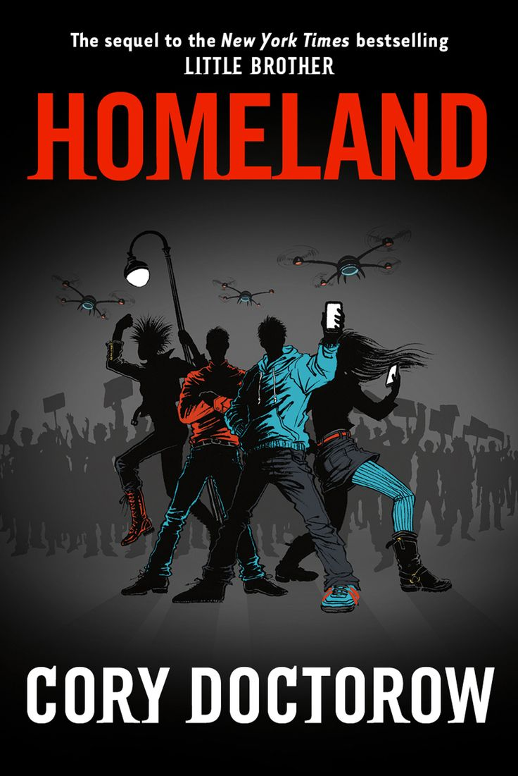 """Homeland"", la secuela de Little Brother por Cory Doctorow is up"