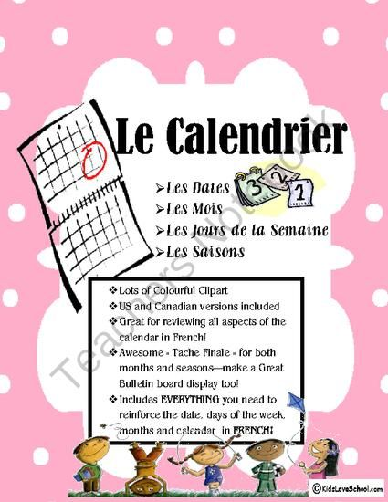 Calendar Activities--for the whole class and all in FRENCH! from Kids Love School on TeachersNotebook.com -  (18 pages)  - Includes EVERYTHING you need to reinforce the date, days of the week, months and calendar in FRENCH!