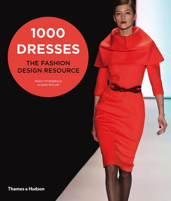 1000 Dresses - The Fashion Design Resource