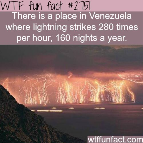 Catatumbo lightning, Venezuela lightening place - WTF fun facts
