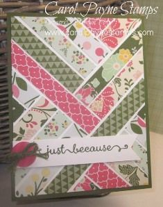 Stampin' Up!, All Abloom, Herringbone Technique, A Dozen Thoughts. This designer paper is on sale 25% off this week as part of the Stampin' Up! Weekly Deals! Go to my blog to see the newest deals and to see more about this card: www.carolpaynestamps.com
