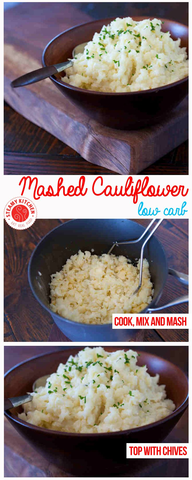 Mashed Cauliflower - If you're craving mashed potatoes this will not do the trick, but it still tastes good.