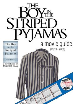The Boy in the Striped Pajamas Movie Guide (PG13 - 2008)  This tragic, powerful movie encourages students to think about the horrors of WWII and identify why critical thinking is important to make sure we don't repeat the mistakes of history. Take full advantage of the learning opportunities in this film by using this movie guide.