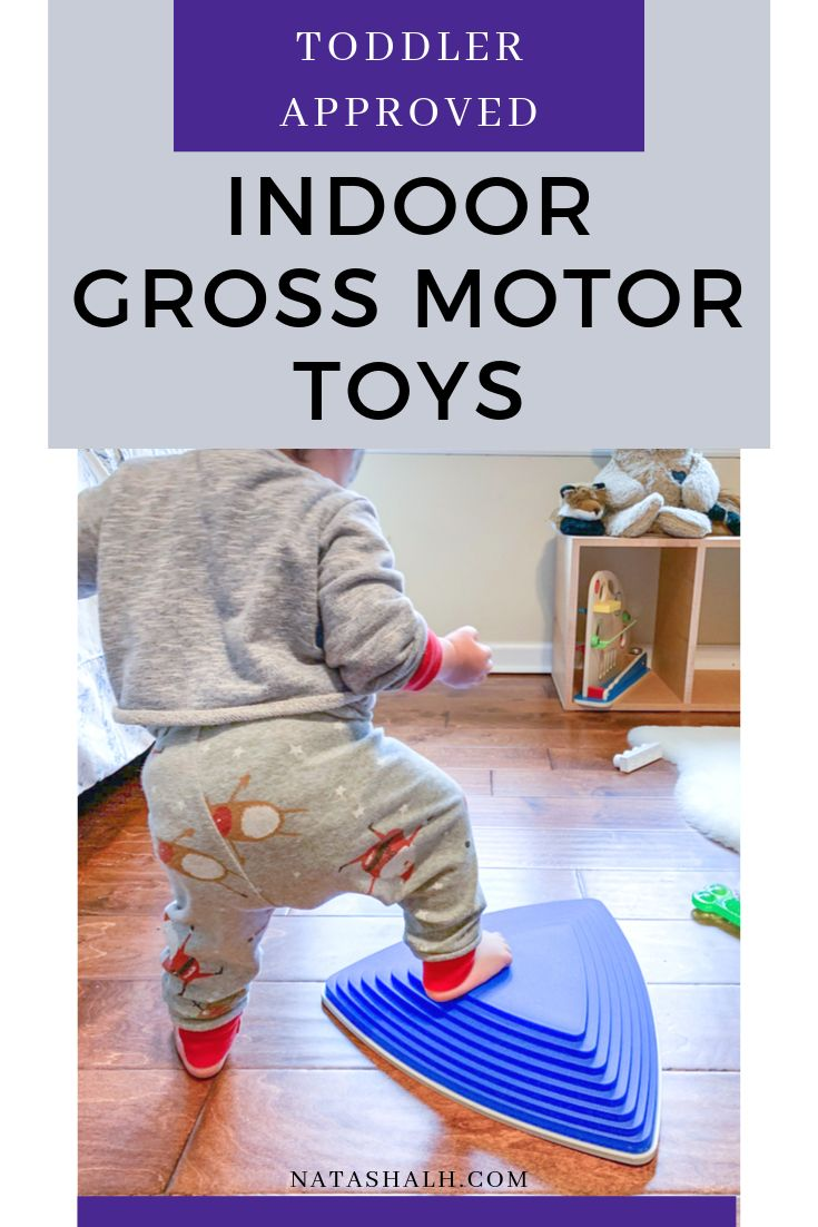 17+ Awesome Gross Motor Toys for Young Toddlers – Indoor Toys for Active Toddlers