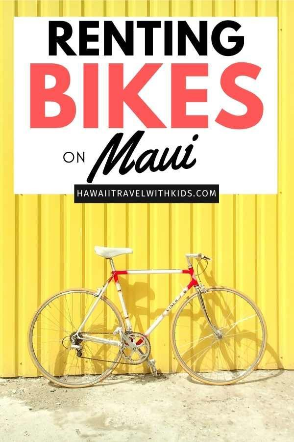 Heading To Maui Without A Car Find Out Where To Rent Bikes On