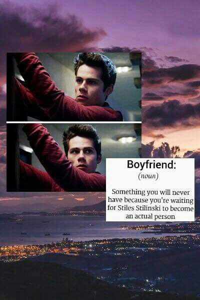 Still single. Waiting for Stiles.