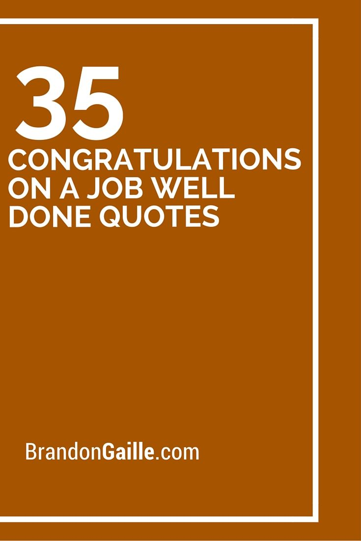 35 Congratulations on a Job Well Done Quotes