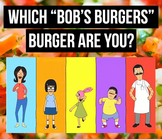 """Which """"Bob's Burgers"""" Burger Are You i'm the Never Been Feta Burger! Season 1, episode 2 crawl space"""
