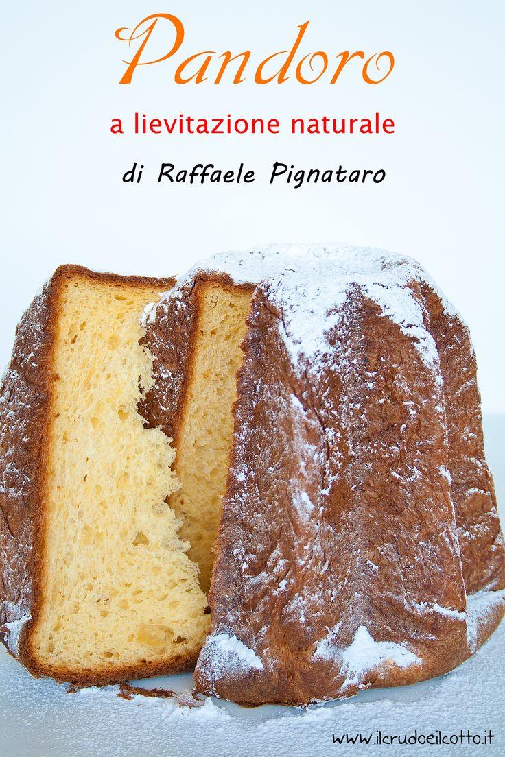 Pandoro ricetta Raffaele Pignataro