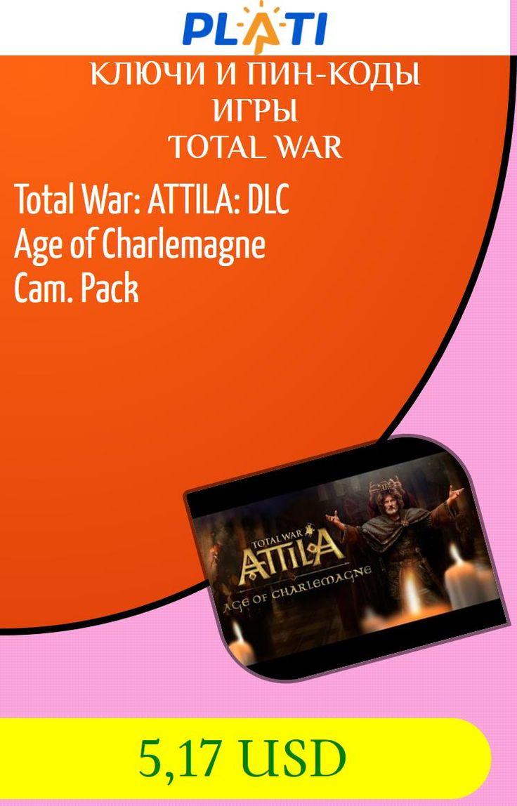Total War: ATTILA: DLC Age of Charlemagne Cam. Pack Ключи и пин-коды Игры Total War