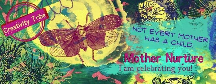 This year I am celebrating Mother's Day for my innate love of mothering.  I am celebrating myself as Mother Nurture. I am celebrating all women but especially those who don't have children. http://www.creativitytribe.com/mothers-day-by-nature-or-nurture/
