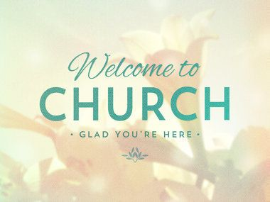 Welcome To Church - Lilies - Graceway Media