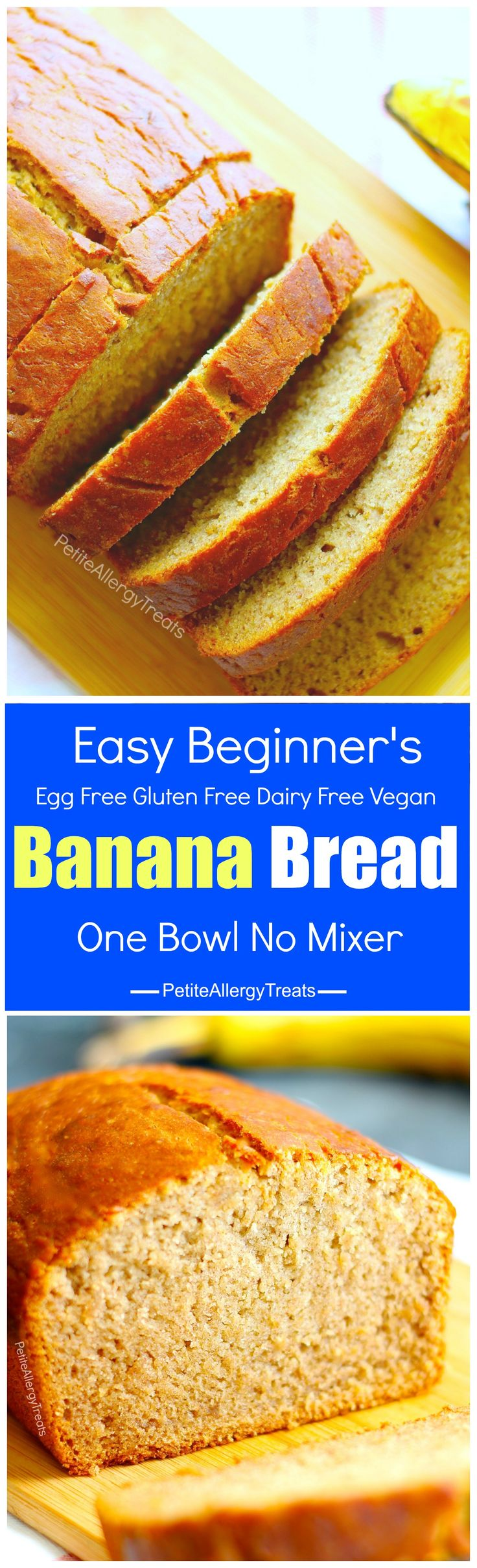 Easy Gluten Free Banana Bread Recipe (egg free vegan dairy free) A gluten free beginner's easy recipe! No mixer required and is egg free, dairy free and Food Allergy Friendly!