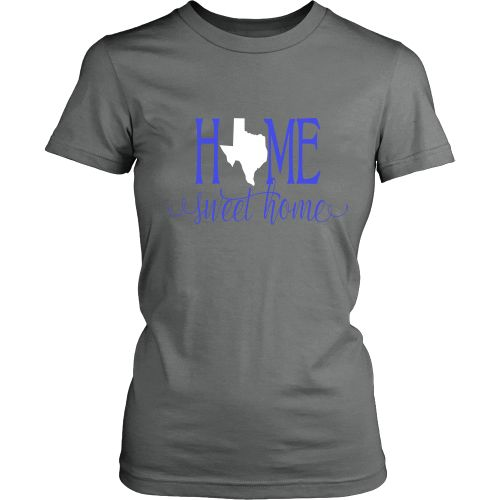 Home Sweet Home Texas Blue and White Women's T-Shirt Classic Fit