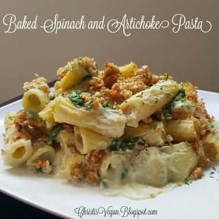 Christi's Vegan Life: Baked Spinach and Artichoke Pasta