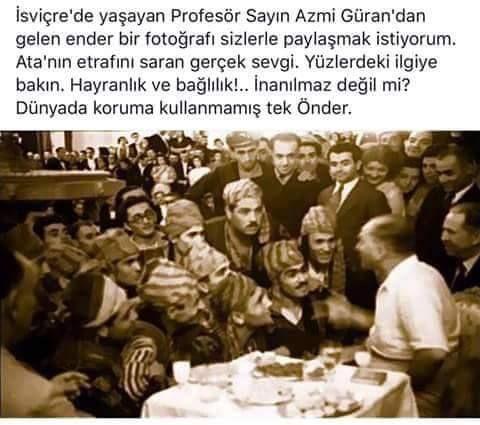 ben de Mustafa Kemal hayraniyim