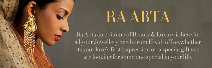 Ra Abta - Buy Designers Jewellery, Bracelet Rakhi, Jhumki, Necklace, Earrings, Earcuff, Rings , Maang Tikka, Headgear, Bangles Online| Pernia's Pop Up Shop