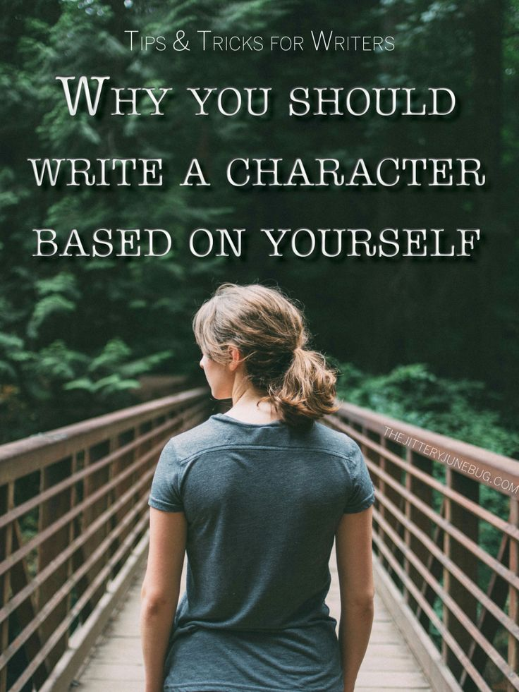 Why You Should Write a Character Based on Yourself