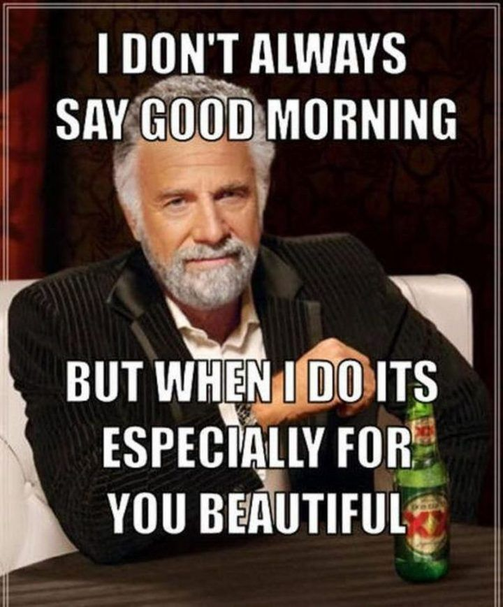 101 Good Morning Memes For Wishing A Beautiful Day For Him Her Good Morning Quotes Funny Good Morning Memes Morning Memes