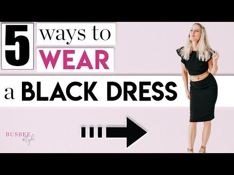 6b175104933 5 Styling Tips to TRANSFORM Your Little Black Dress - YouTube ...