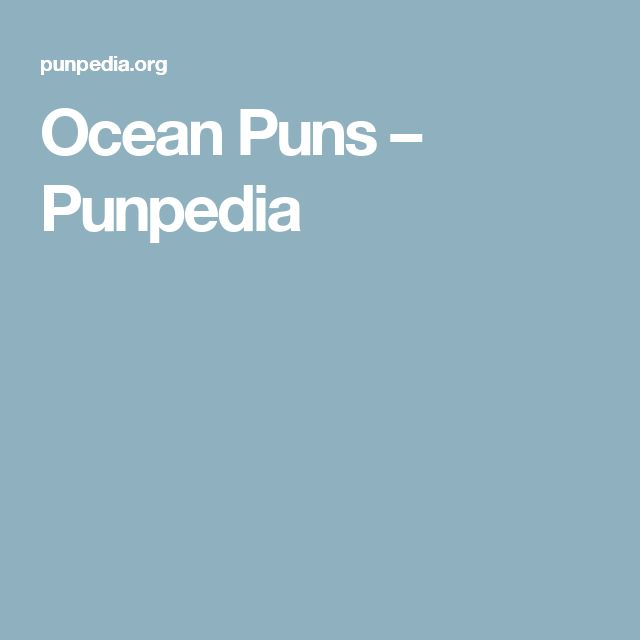 Ocean Puns – Punpedia