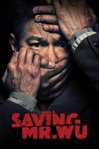 Watch Saving Mr. Wu (2015) Full Movie