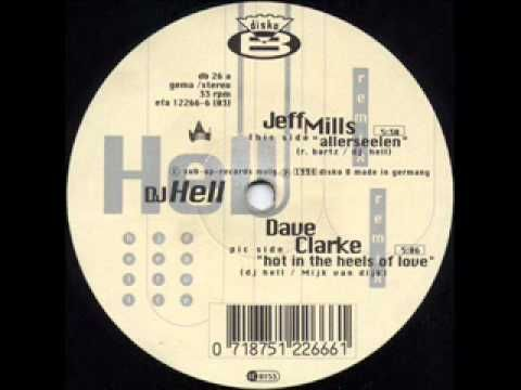 DJ Hell - Hot In The Heels Of Love (Dave Clarke Remix)