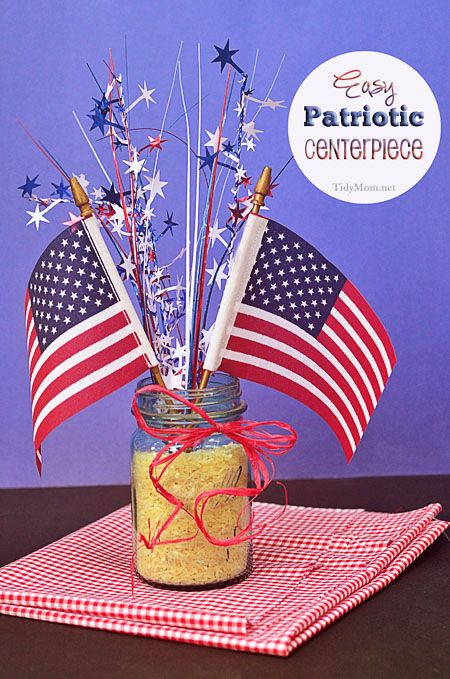 """patriotic diy centerpiece TIP:  Use food coloring and make the rice red, white and blue as well. """"4 cups of rice in a Ziploc bag with about 2T of food coloring or liquid water colors (works great!) and 3 T of rubbing alcohol. The kids helped me mix the rice in the bags to spread the color. We put them on pans to dry in the sun. It all dried incredibly fast."""""""