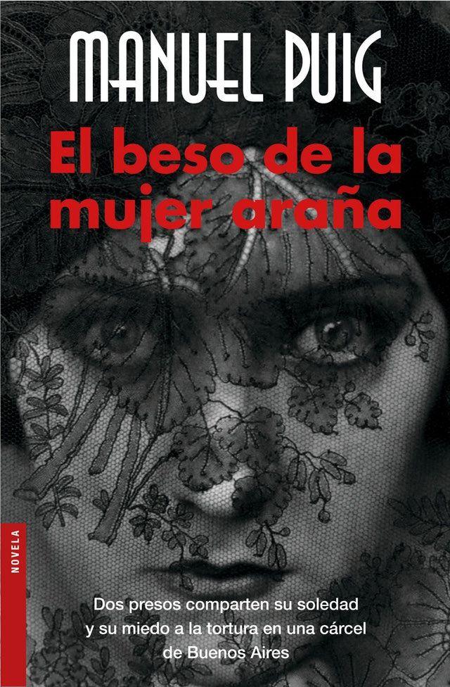 El beso de la mujer araña: <em>El beso de la mujer araña</em>, de Manuel Puig