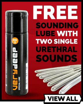 Get a free tube of Very Deep urethral sounding lube when you buy two single urethral sounds.