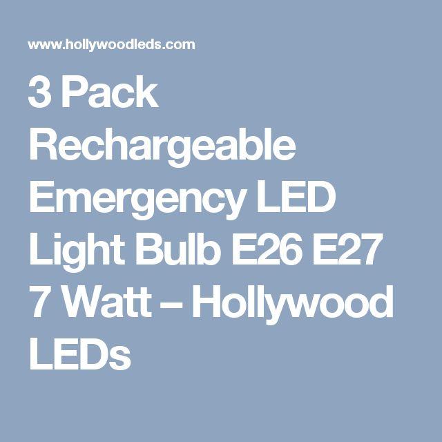 3 Pack Rechargeable Emergency LED Light Bulb E26 E27 7 Watt – Hollywood LEDs
