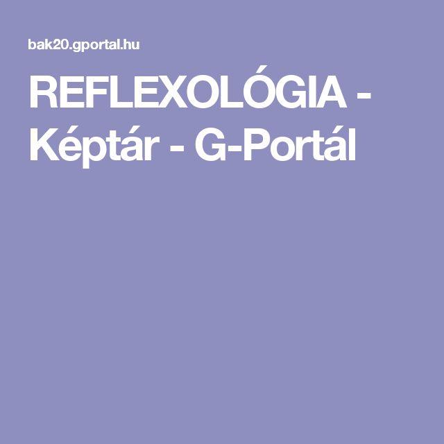 REFLEXOLÓGIA - Képtár - G-Portál
