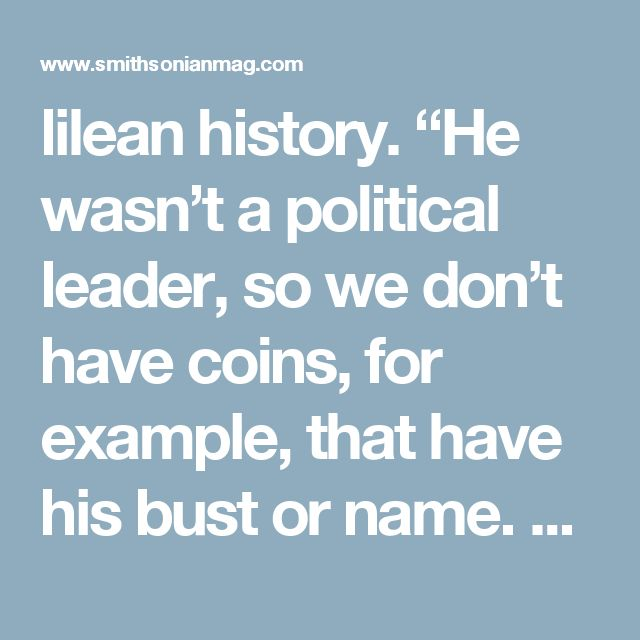 "lilean history. ""He wasn't a political leader, so we don't have coins, for example, that have his bust or name. He wasn't a sufficiently high-profile social leader to leave behind inscriptions. In his own lifetime, he was a marginal figure and he was active in marginalized circles."""
