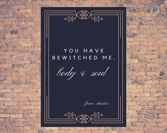 You Have Bewitched Me-Printable-Wall Art-Modern-Jane Austen