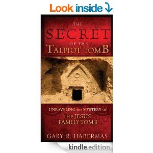 Today Feb. 25/14 only $.99  Amazon In response to recent world news headlines, The Secret of the Talpiot Tomb is a full-color text and visual presentation of the most compelling evidence for Jesus' victory over death. Written by research professor Gary Habermas, considered by many to be the world's leading apologist for the historicity of Jesus' resurrection, this case for Christ's immortality is placed in the context of new claims made about the alleged bones of Jesus having been…